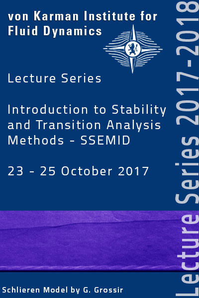 Introduction to stability and transition analysis method - SSEMID - hardcover - VKI LS 2018-01