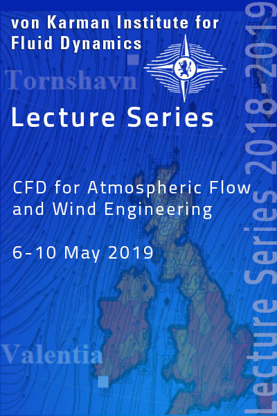 CFD for Atmospheric Flows and Wind Engineering -  hardcover - VKI LS 2019-03