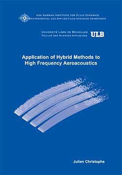 Application of Hybrid Methods to High Frequency Aeroacoustics