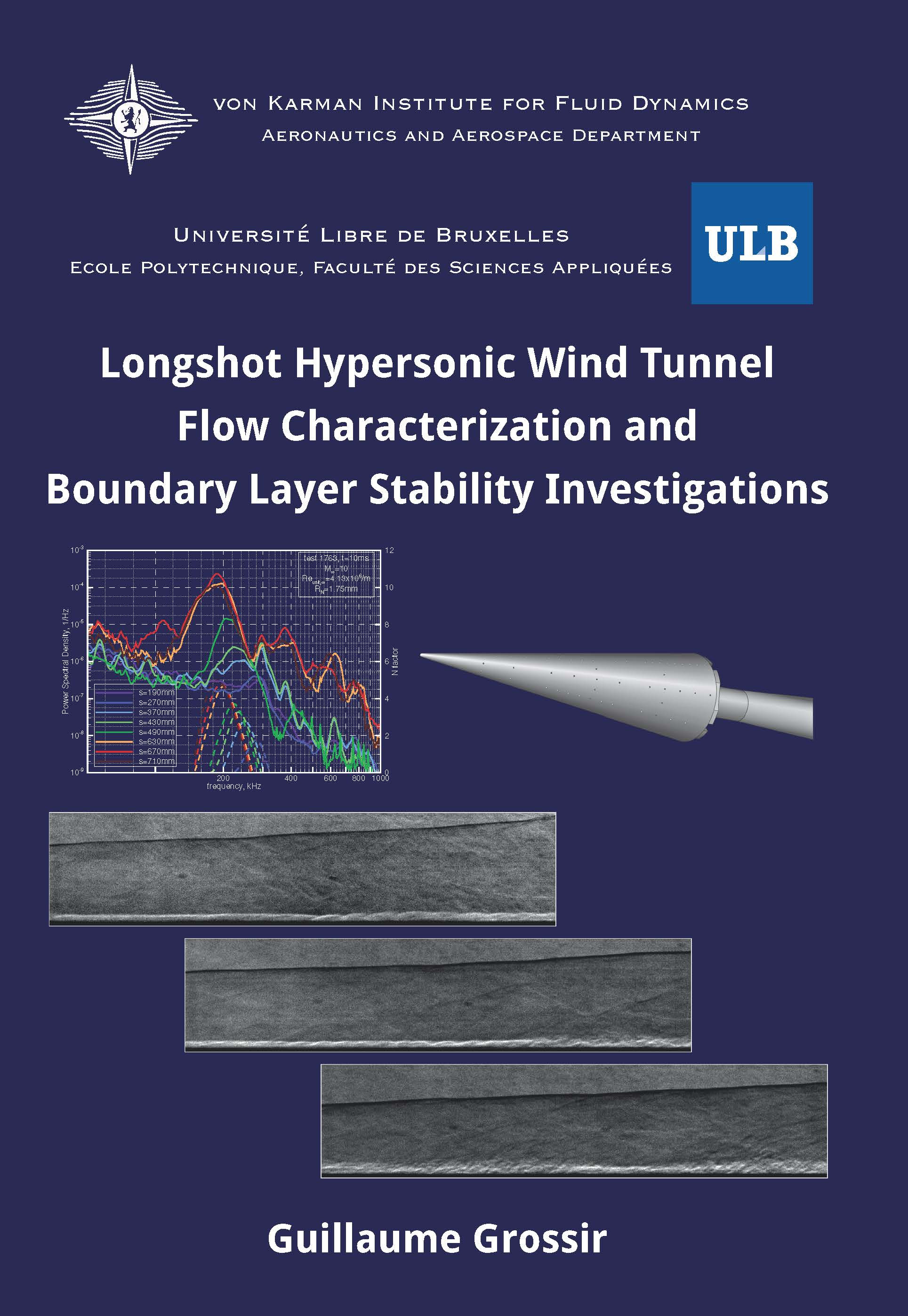 Longshot hypersonic wind tunnel flow characterization and boundary layer stability investigations  - Guillaume Grossir - Ph.D. Thesis - Free download