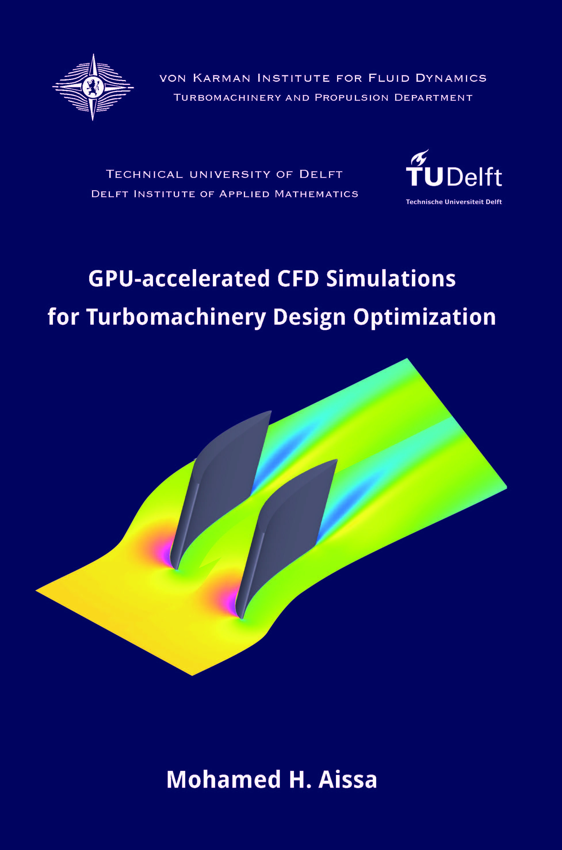 GPU-accelerated CFD Simulations for Turbomachinery Design Optimization  - Mohamed Hassanine Aissa - Ph.D. Thesis - Free download