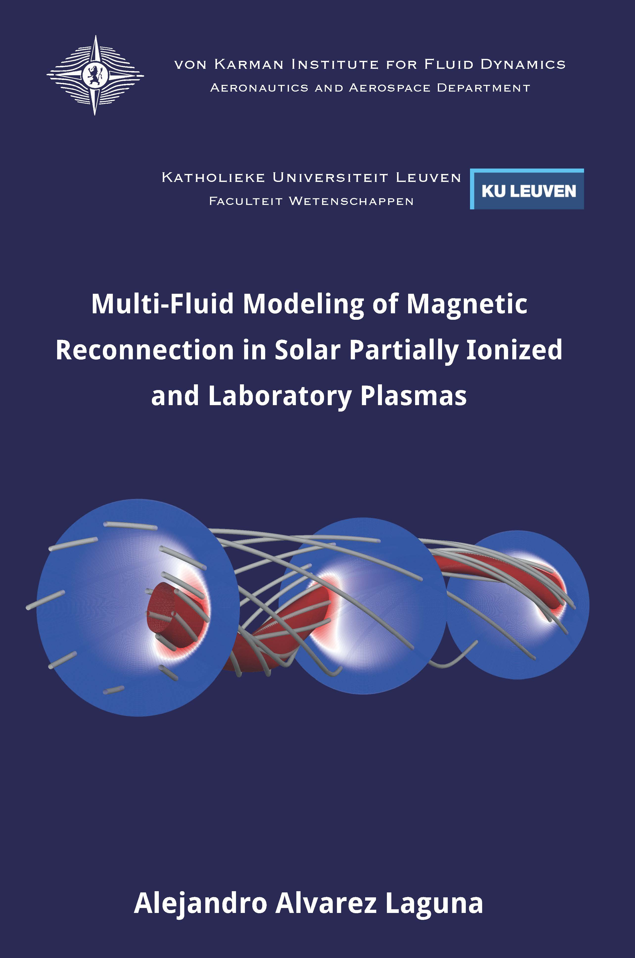 Multi-fluid modeling of magnetic reconnection in solar partially ionized and laboratory plasmas  - Alejandro Alvarez Laguna - Ph.D. Thesis - Free download