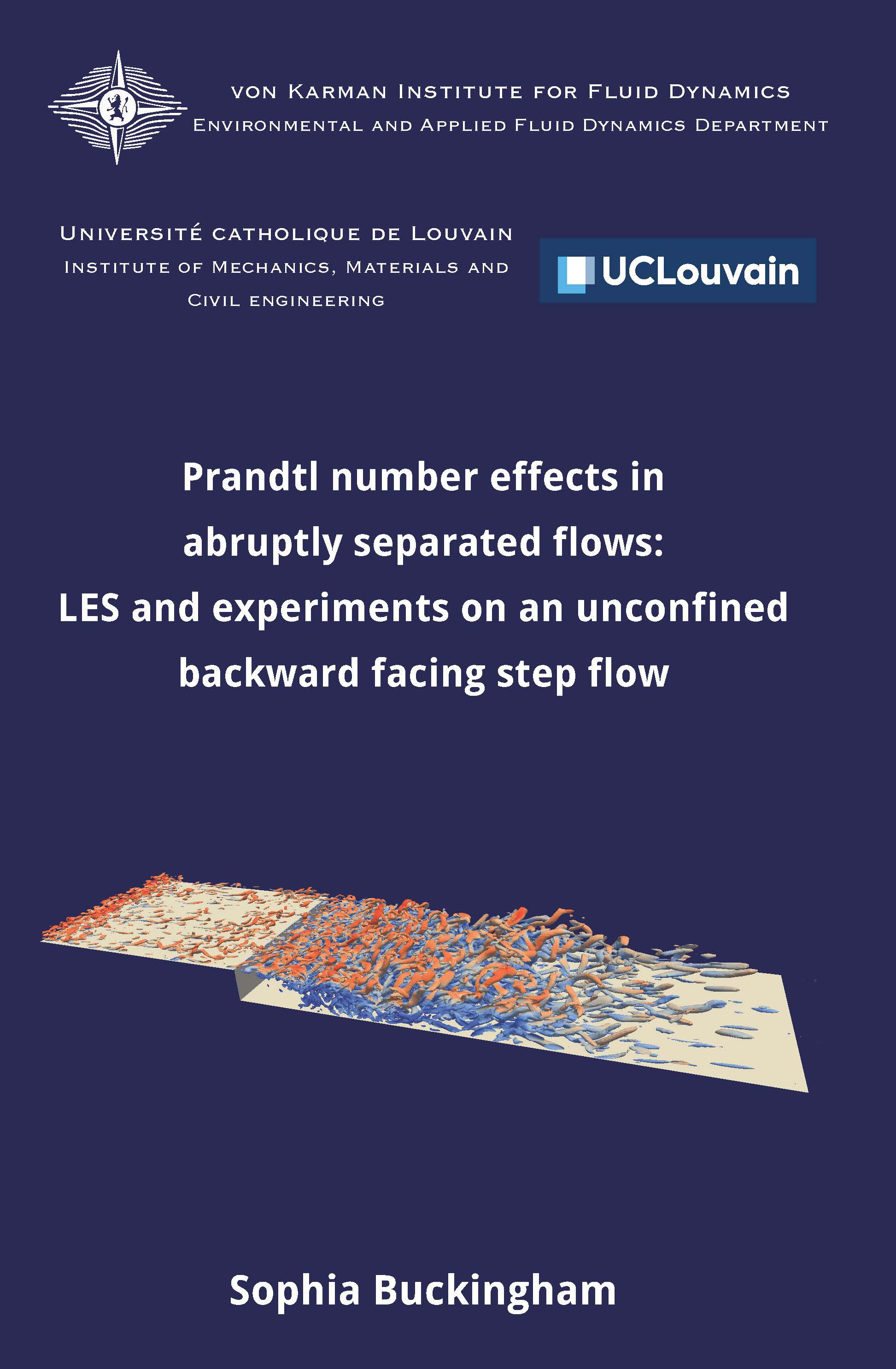 Prandtl number effects in abruptly separated flows: LES and experiments on an unconfined backward facing step flow - Sophia Buckingham - Ph.D. Thesis - Free download