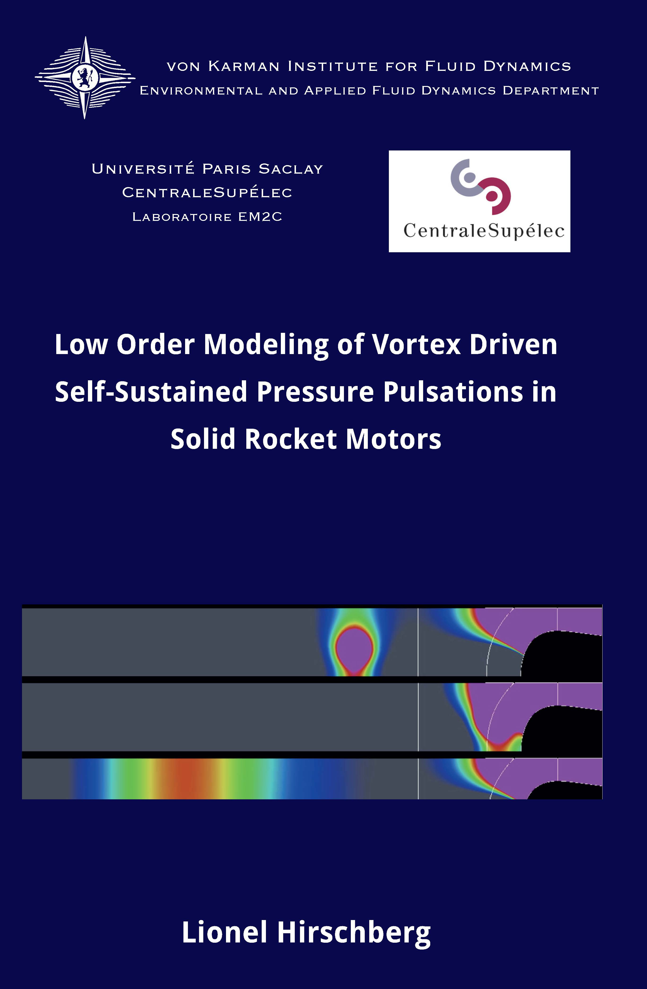 Low order modeling of vortex driven self-sustained pressure pulsations in solid rocket motors - Lionel Hirschberg - Ph.D. Thesis - Free download