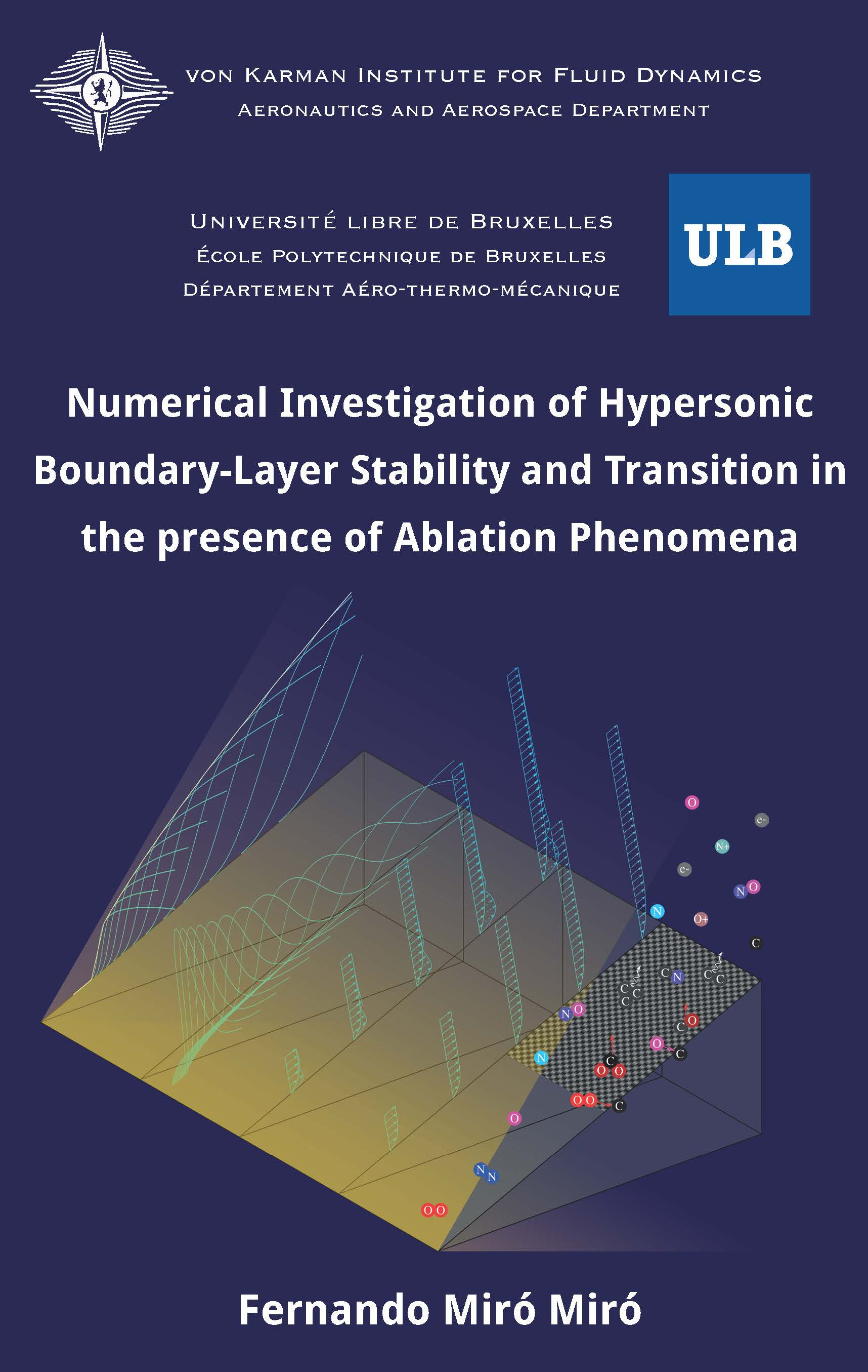 Numerical investigation of hypersonic boundary-layer stability and transition in the presence of ablation phenomena  - Fernando Miró Miró - Ph.D. Thesis - Free download