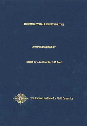 Thermo-hydraulic instabilities - VKI LS 2006-07