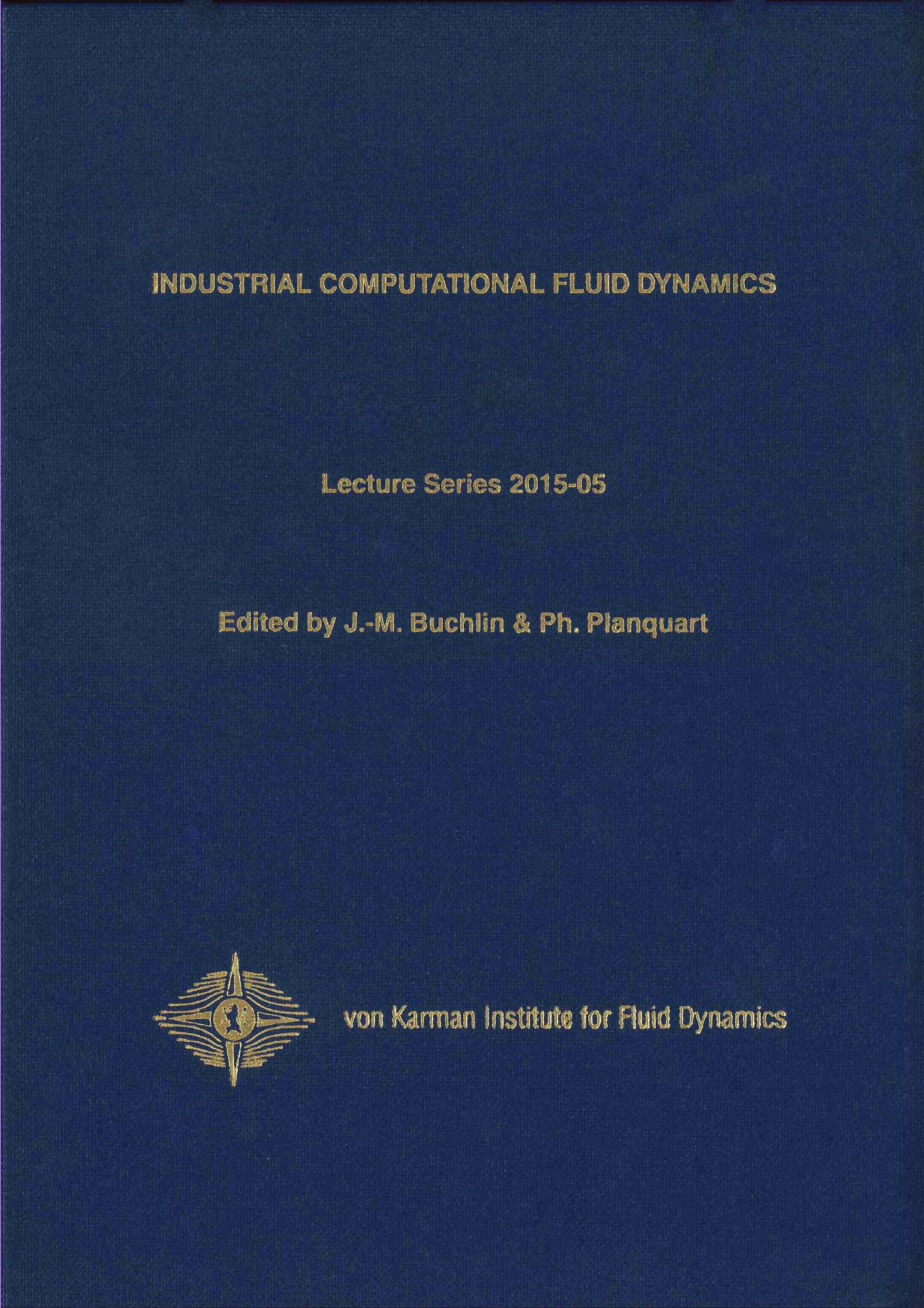 Industrial computational fluid dynamics - VKI LS 2015-05