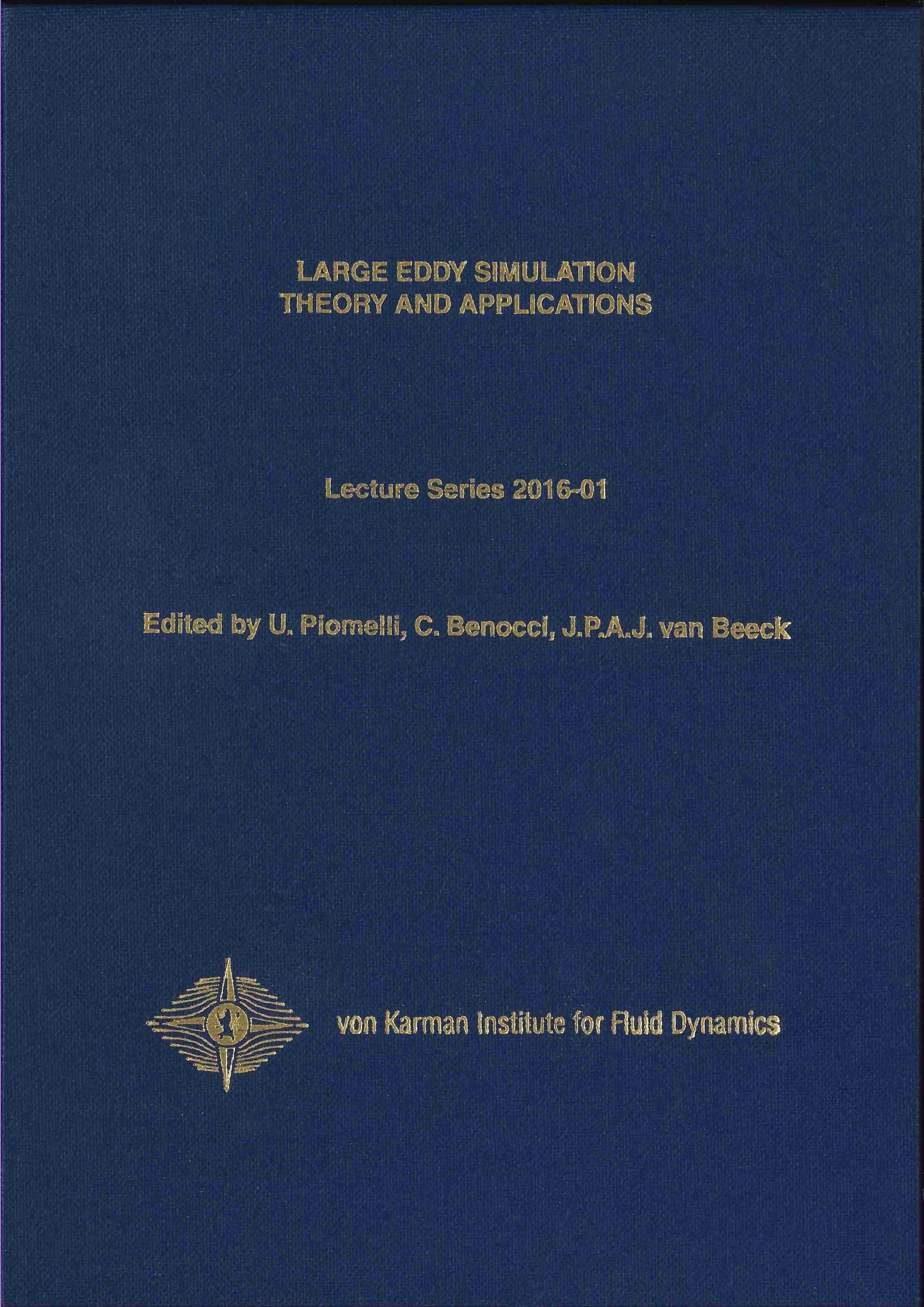 Large eddy simulation. Theory and applications - hardcover - VKI LS 2016-01