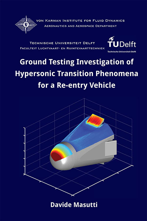 Ground Testing Investigation of Hypersonic Transition Phenomena for a Re-entry Vehicle