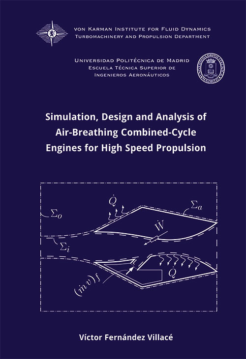 Simulation, Design and Analysis of Air-Breathing Combined-Cycle Engines for High Speed Propulsion
