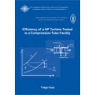 Efficiency of a HP Turbine Tested in a compression tube facility